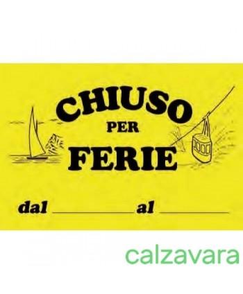 CARTELLO CHIUSO PER FERIE...